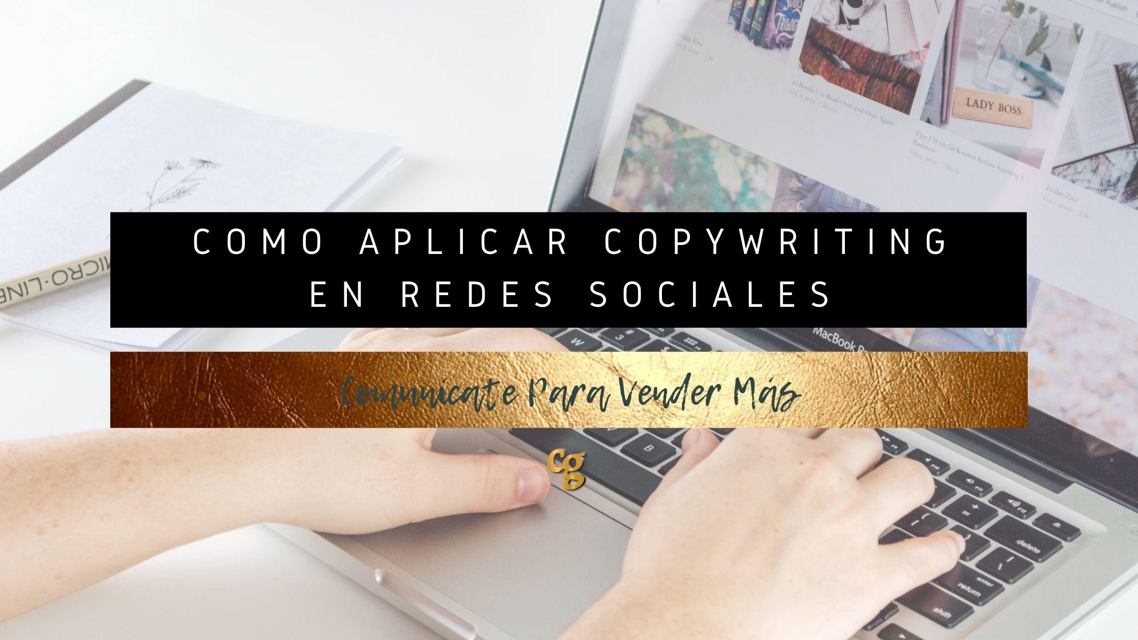 Como aplicar CopyWriting en redes sociales