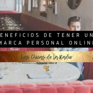 Beneficios de tener una MARCA PERSONAL online