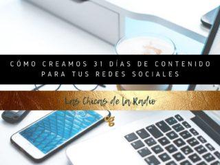 CÓMO CREAMOS 31 DÍAS DE CONTENIDO PARA TUS REDES SOCIALES