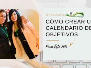 CÓMO CREAR UN CALENDARIO DE OBJETIVOS que se pueda cumplir este 2019