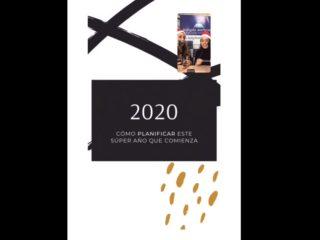 CÓMO PLANIFICAR ESTE SÚPER AÑO 2020