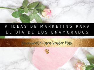 9 ideas de marketing para el día de los enamorados
