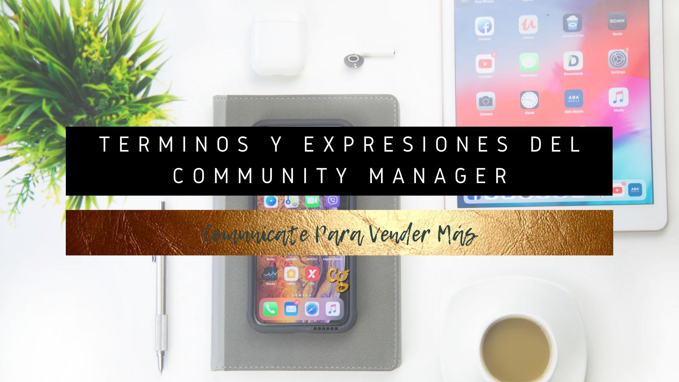 Términos y expresiones del community manager