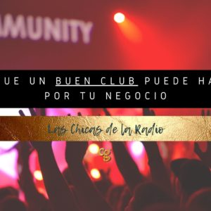 Ventajas y beneficios de pertenecer al club del community manager