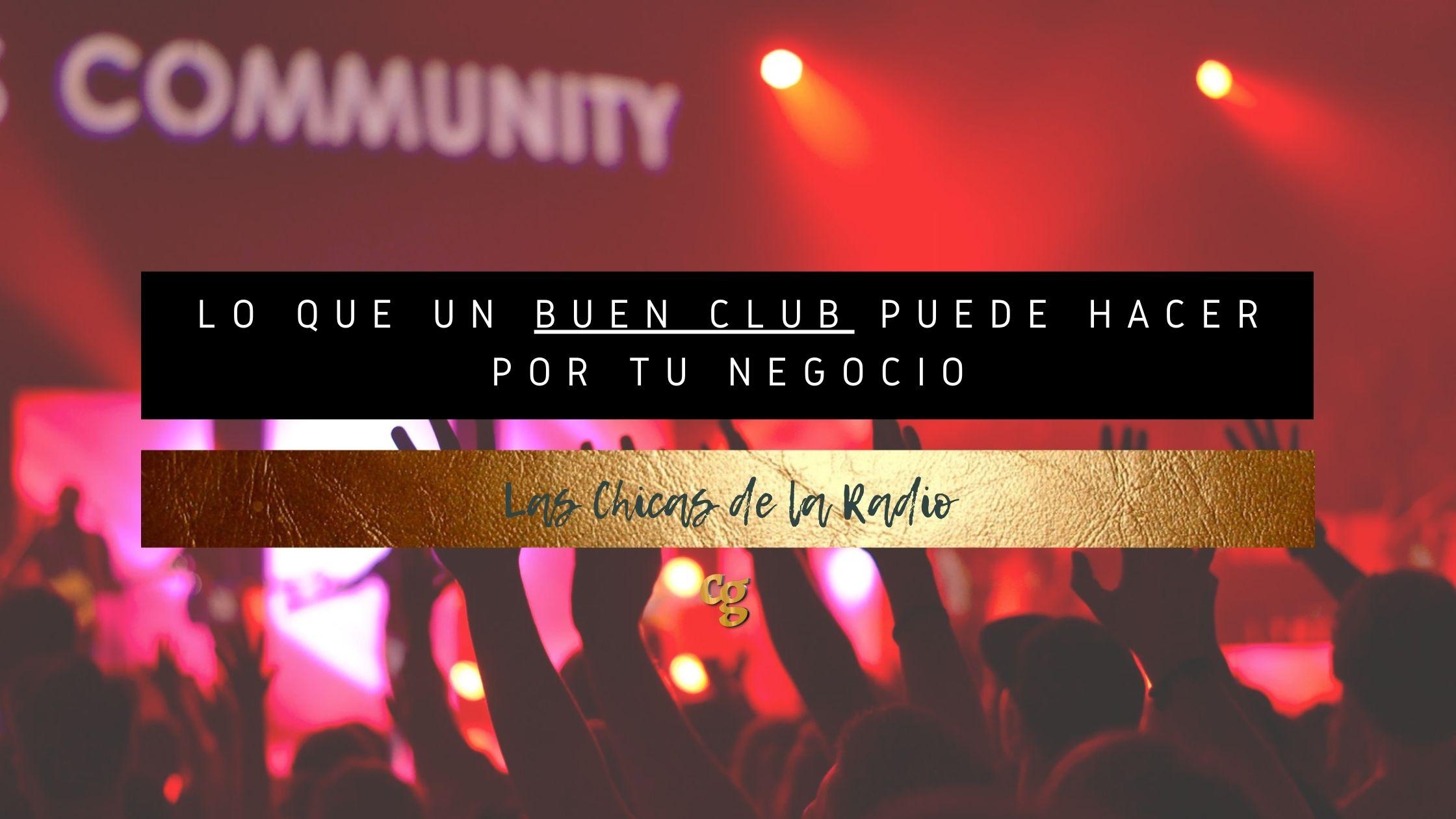 Ventajas y beneficios de pertenecer al club del community manager