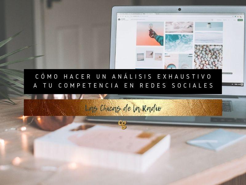 Análisis exhaustivo de la competencia en redes sociales